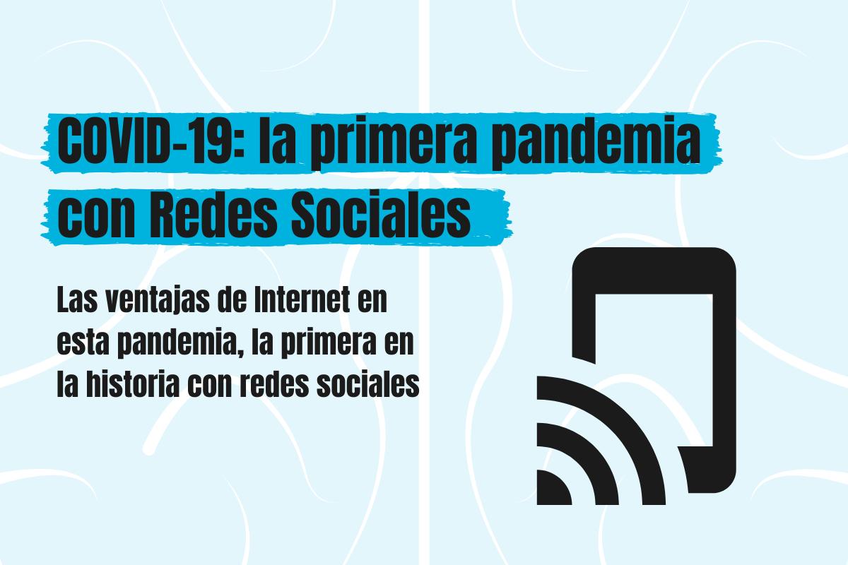 covid19 la primera pandemia con redes sociales