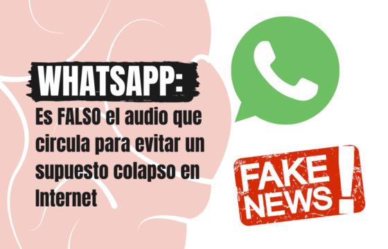 WhatsApp: es FALSO el audio que circula para evitar un supuesto colapso en Internet
